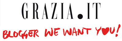 Blogger we want you! blogger.grazia.it